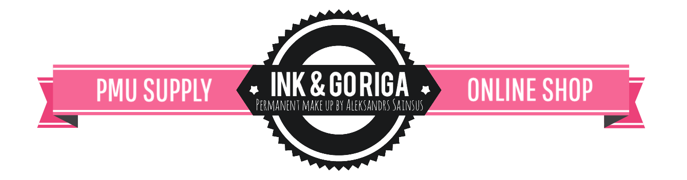 Ink & Go Riga PMU Supply Shop